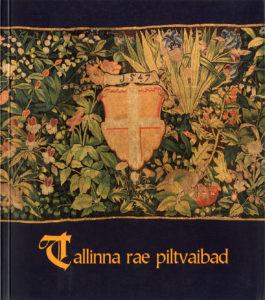 Raevaibad. Tallinna Linnamuuseum_2004