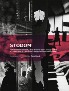 """Fotoajaloo kogumik """"STODOM. Tähekombinatsioon, mis muutis Eesti fotograafiat"""""""